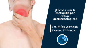 Curar la esofagitis por reflujo gastroesofagico
